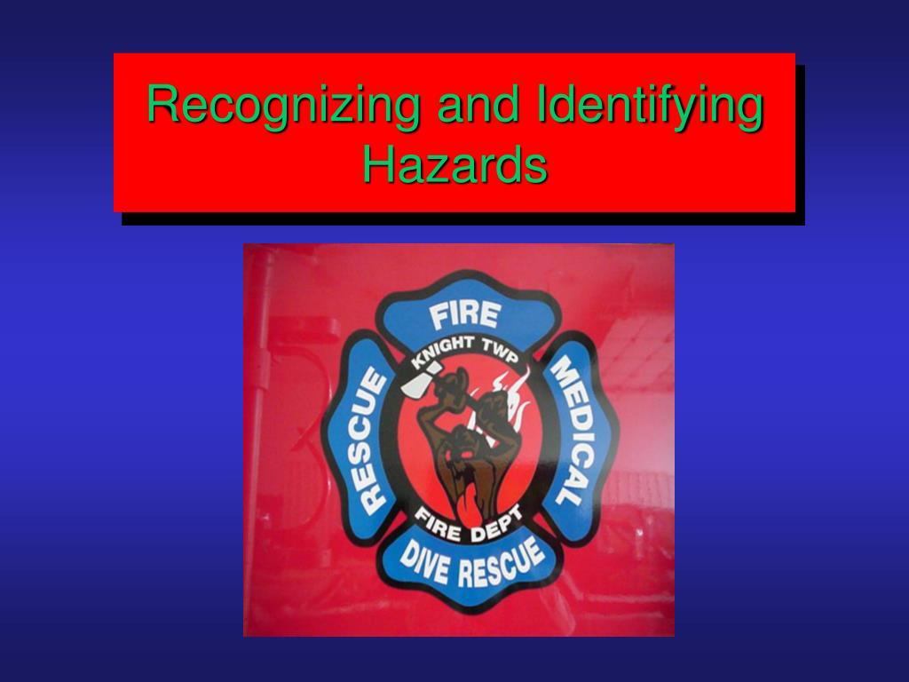 Recognizing and Identifying Hazards