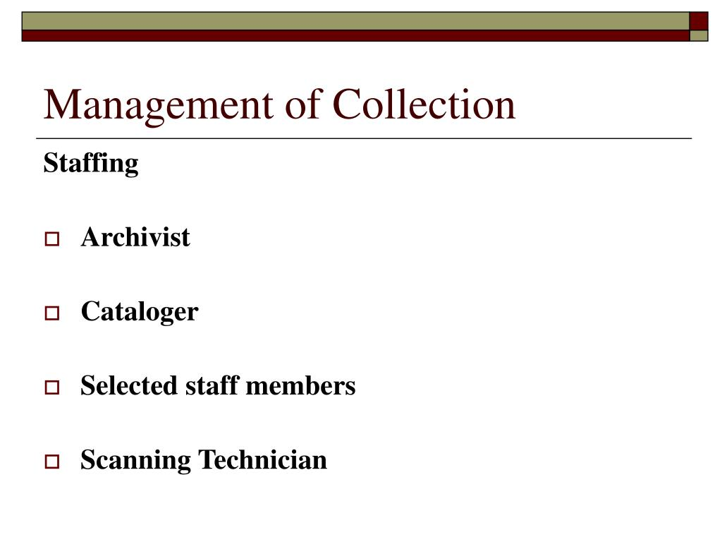 Management of Collection