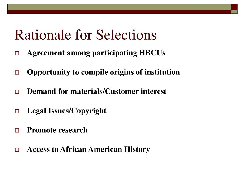 Rationale for Selections