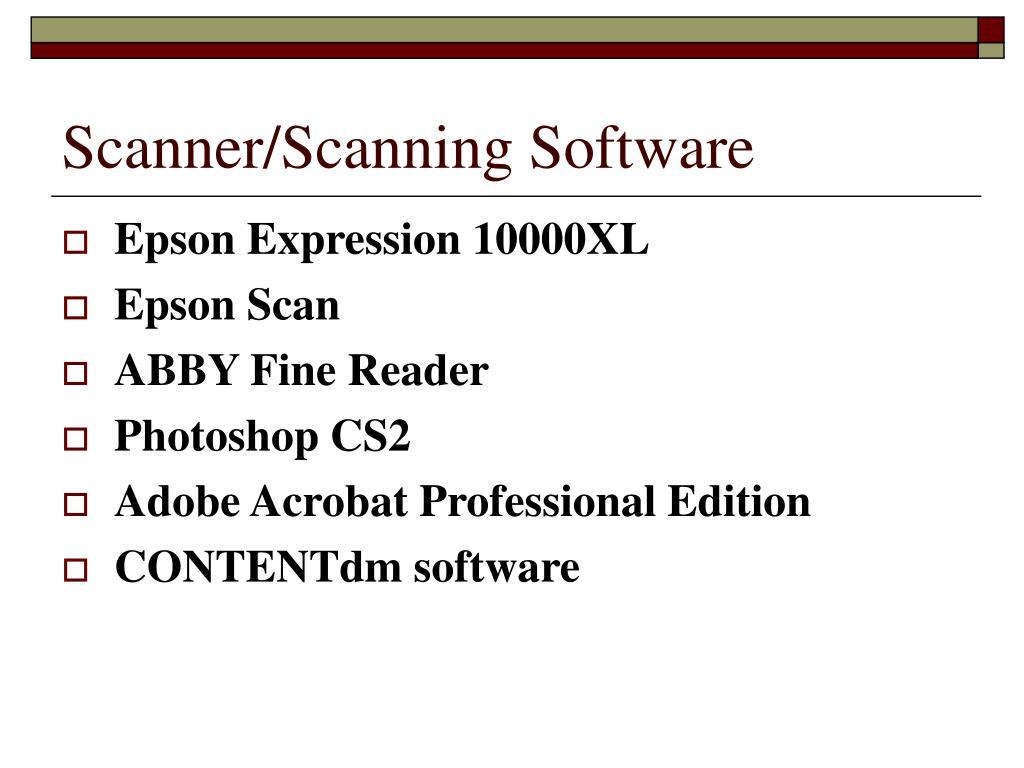 Scanner/Scanning Software