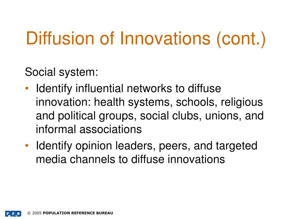 Diffusion of Innovations (cont.)