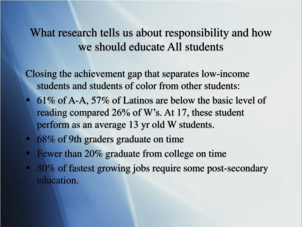 What research tells us about responsibility and how we should educate All students