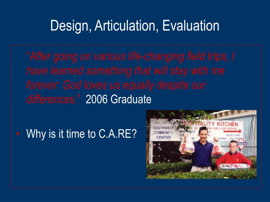 Design, Articulation, Evaluation