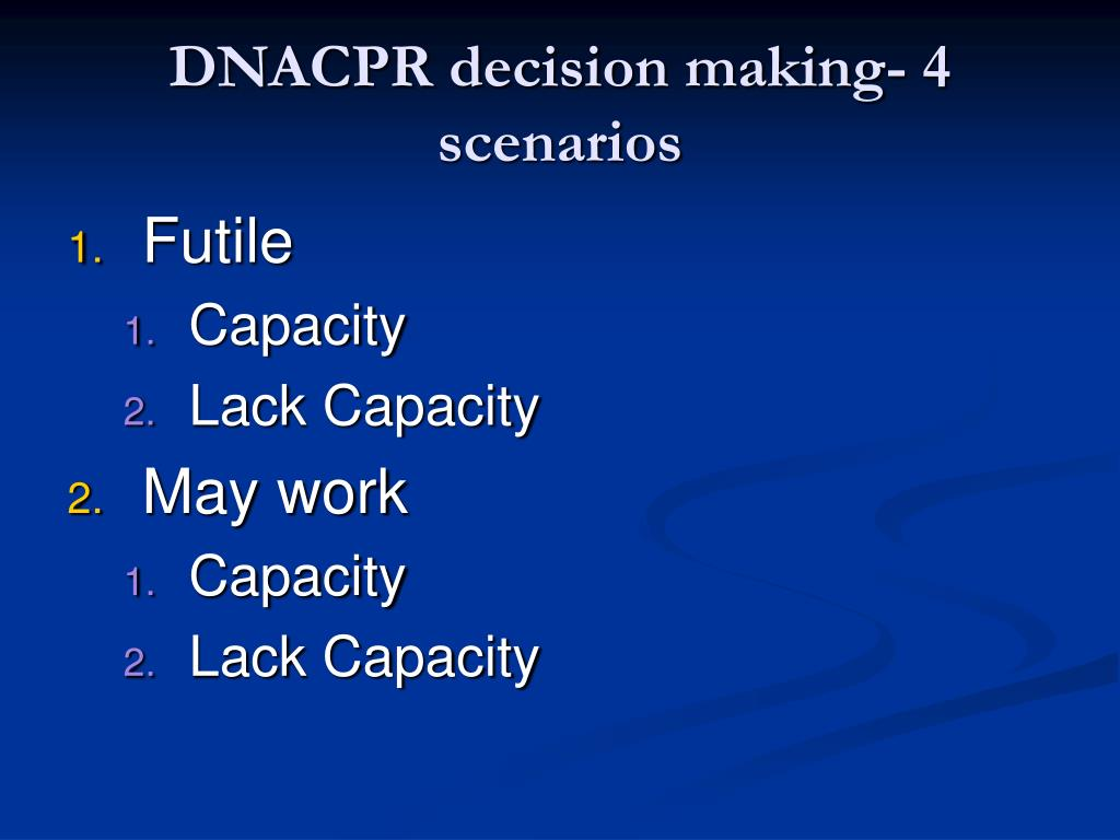 DNACPR decision making- 4 scenarios