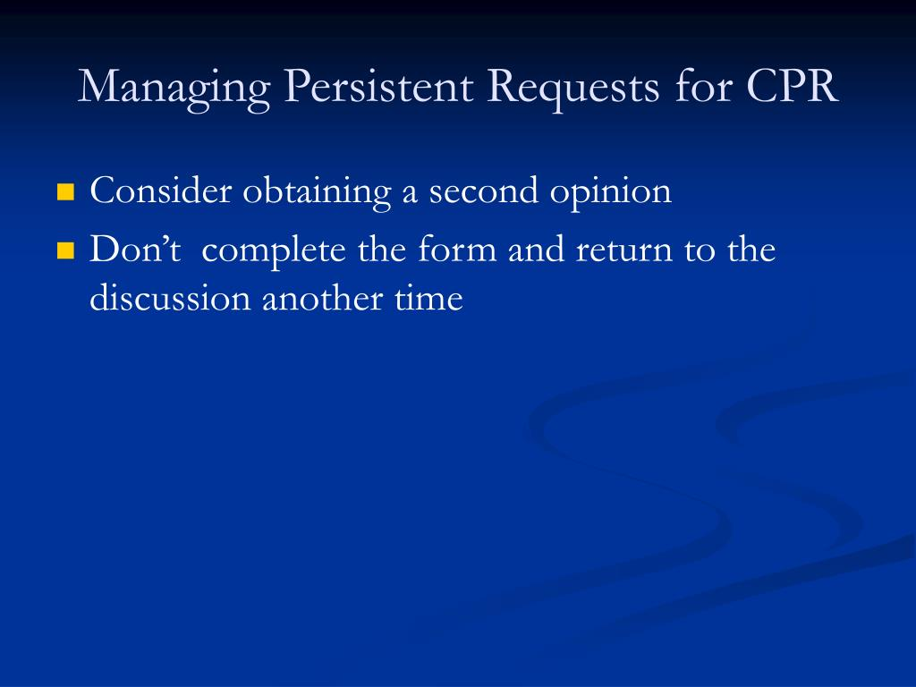 Managing Persistent Requests for CPR