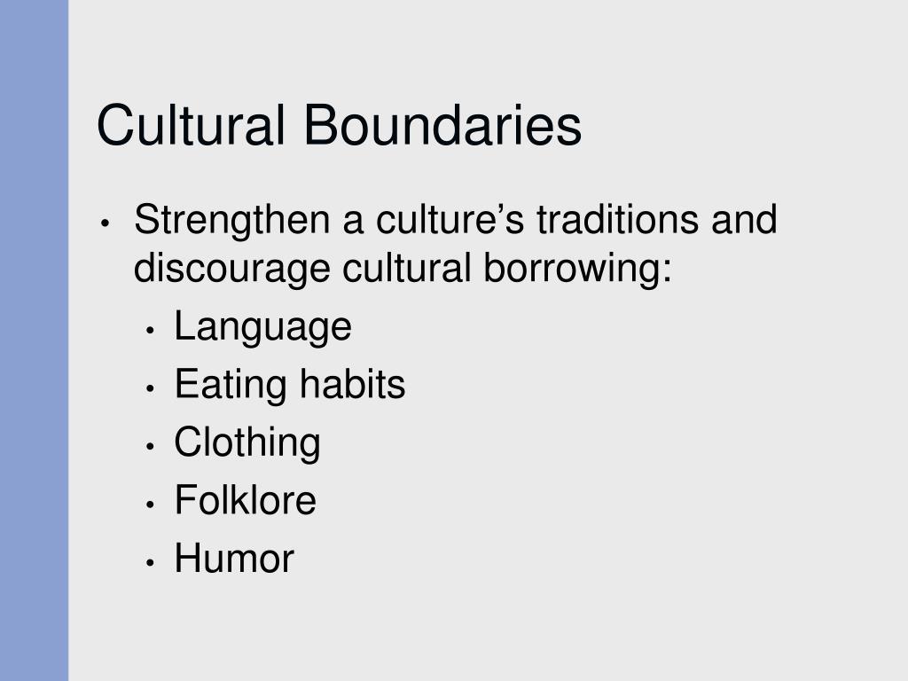 Cultural Boundaries