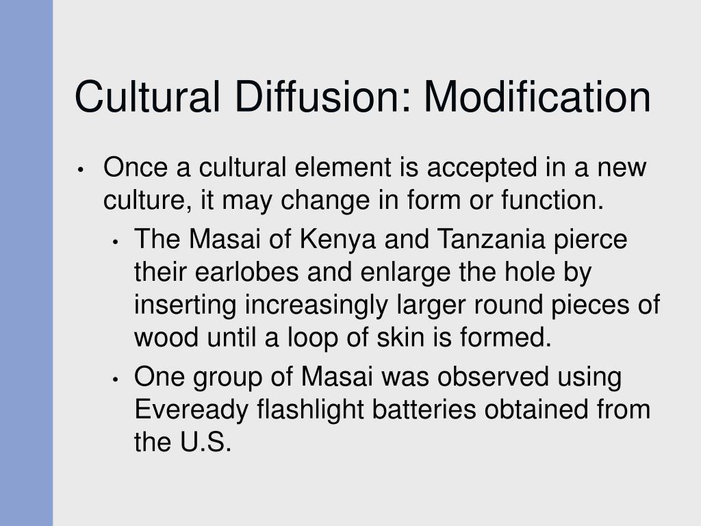 Cultural Diffusion: Modification