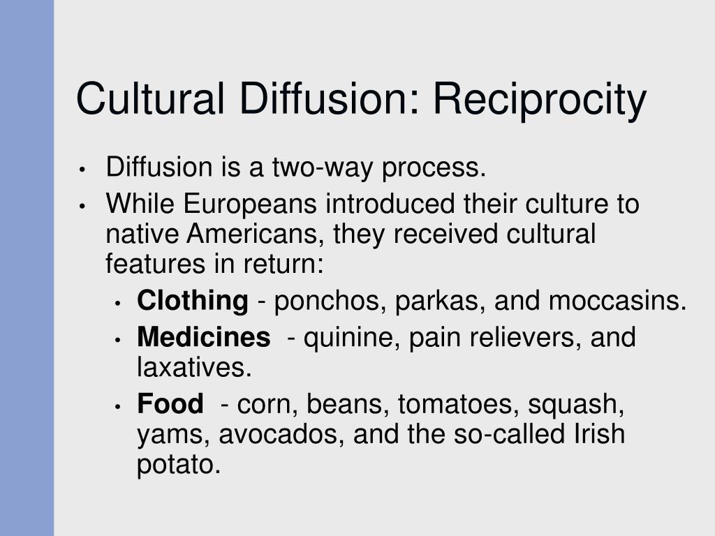 Cultural Diffusion: Reciprocity