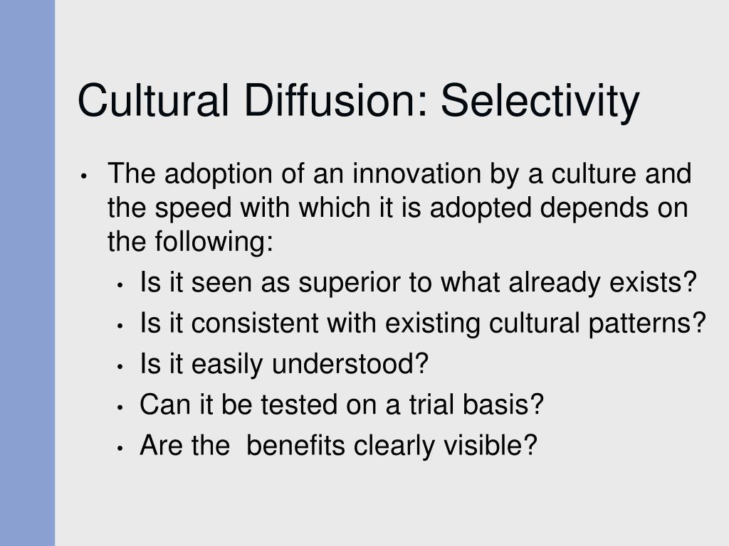 Cultural Diffusion: Selectivity