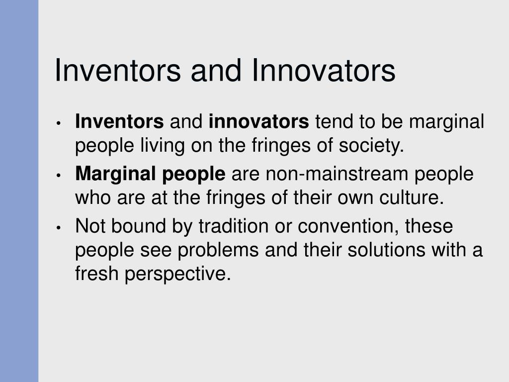 Inventors and Innovators