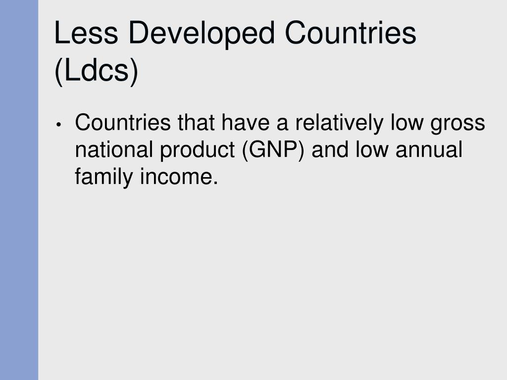 Less Developed Countries (Ldcs)