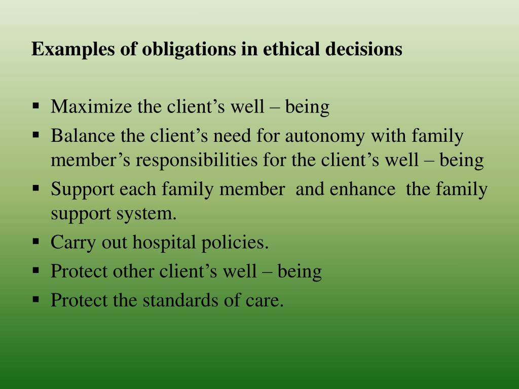 Examples of obligations in ethical decisions