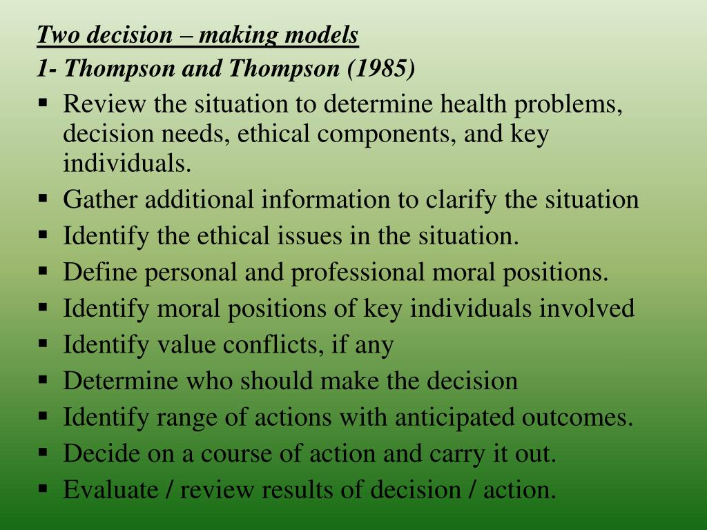 Two decision – making models