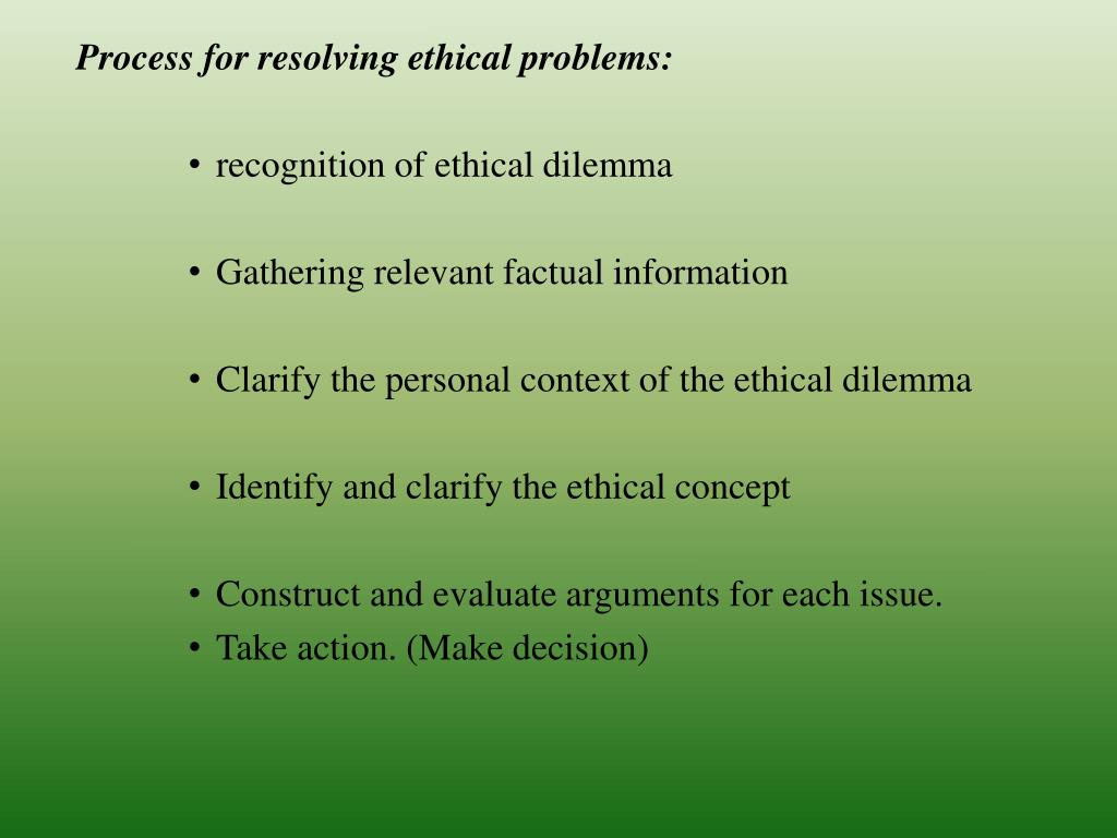 Process for resolving ethical problems:
