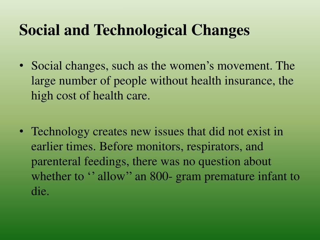 Social and Technological Changes