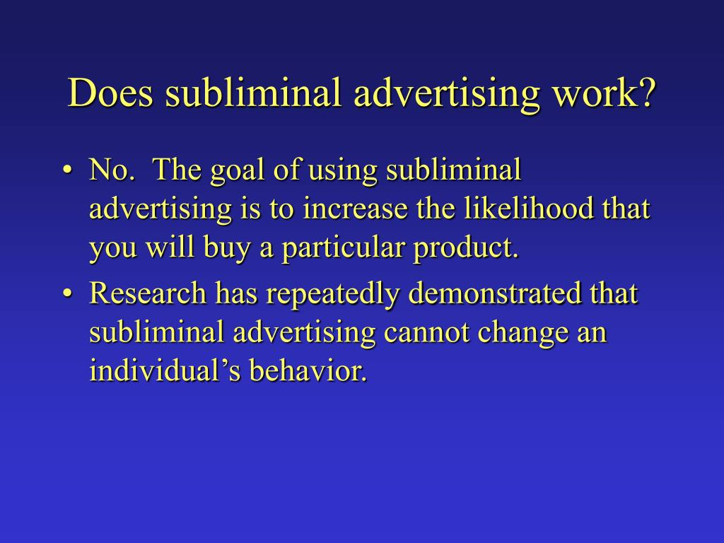 Does subliminal advertising work?