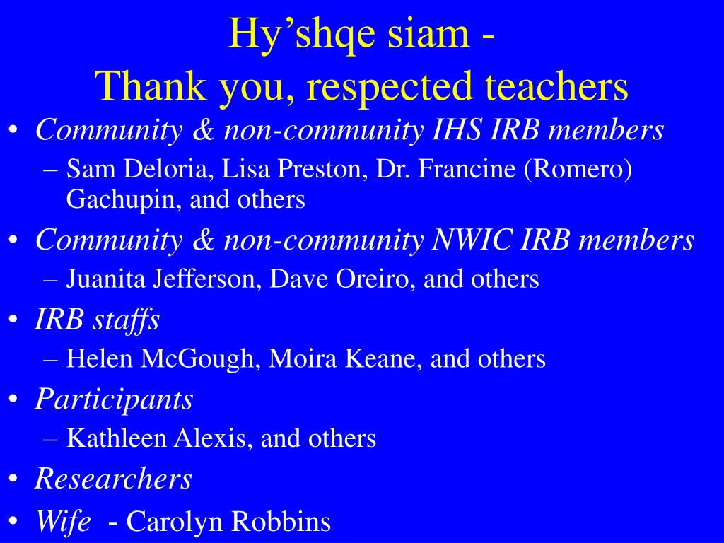 Hy'shqe siam -                              Thank you, respected teachers
