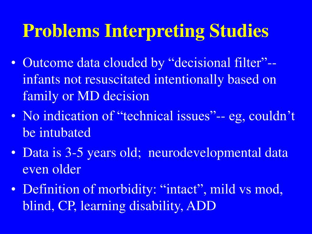 Problems Interpreting Studies