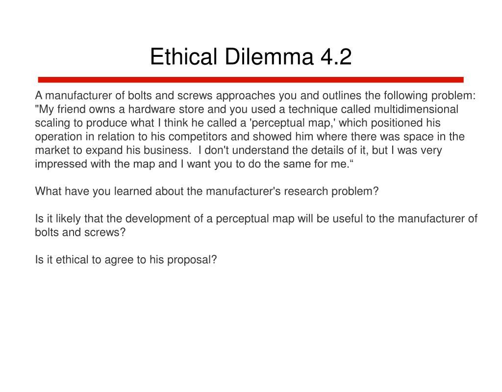 Ethical Dilemma 4.2