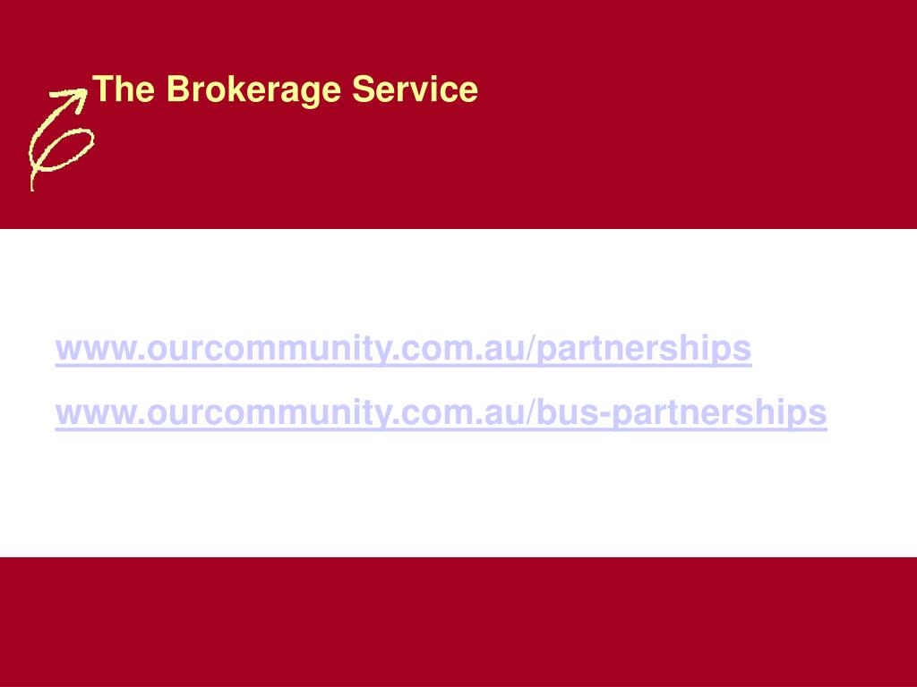 The Brokerage Service
