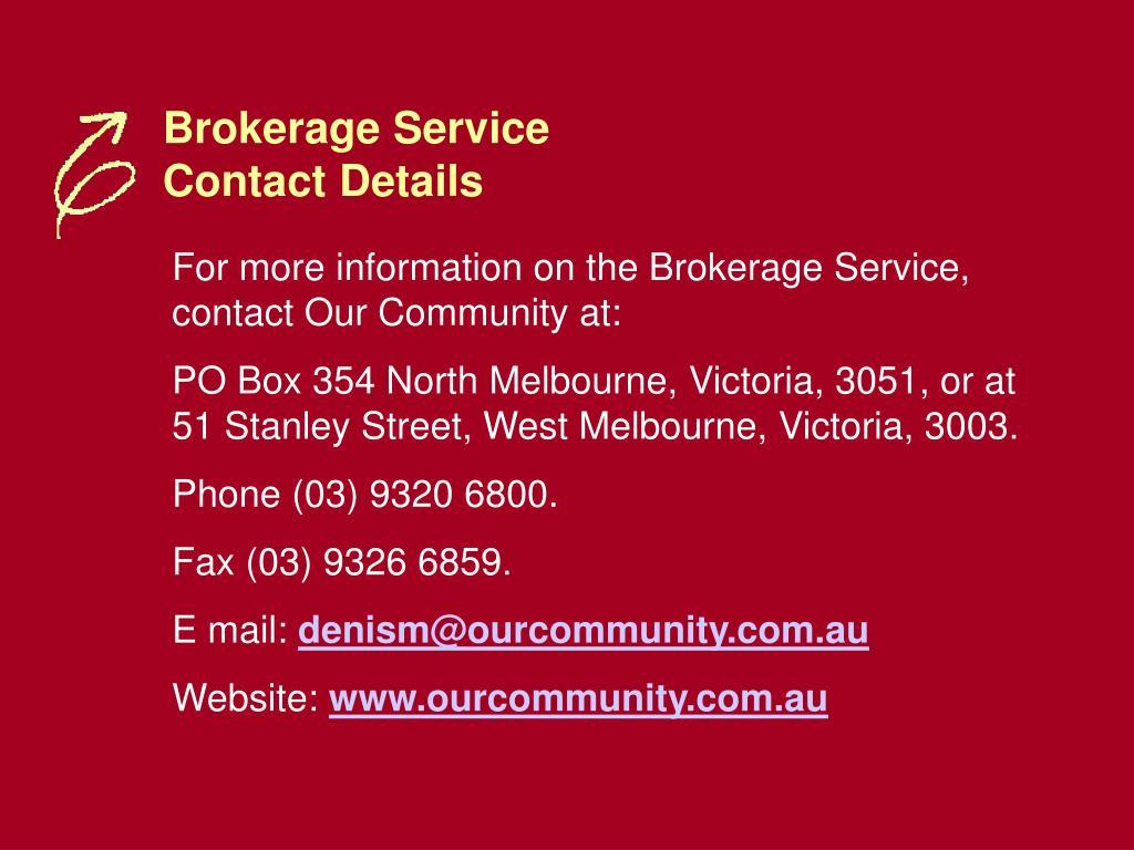 Brokerage Service Contact Details