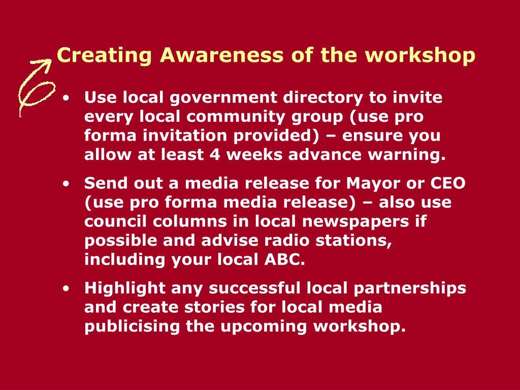 Creating Awareness of the workshop