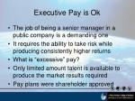 executive pay is ok
