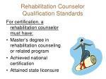 rehabilitation counselor qualification standards