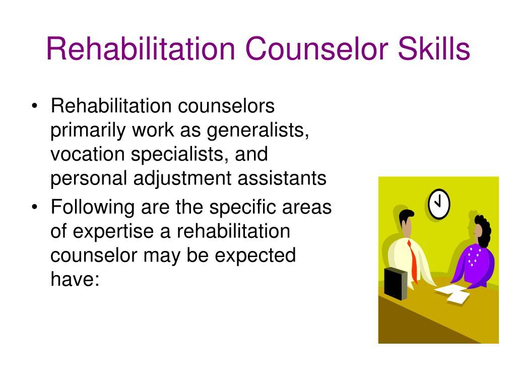Rehabilitation Counselor Skills