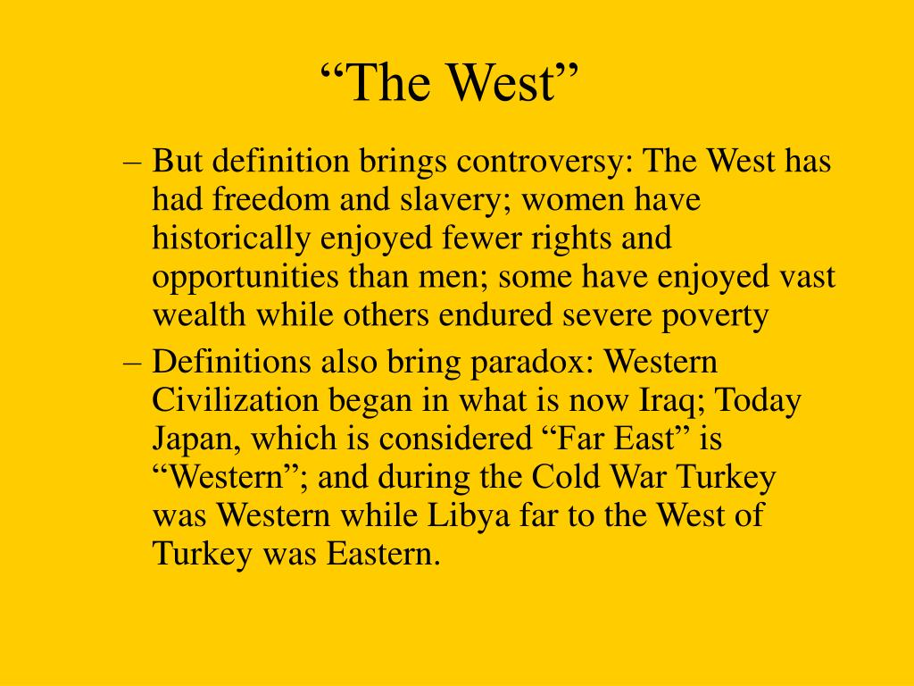 """The West"""