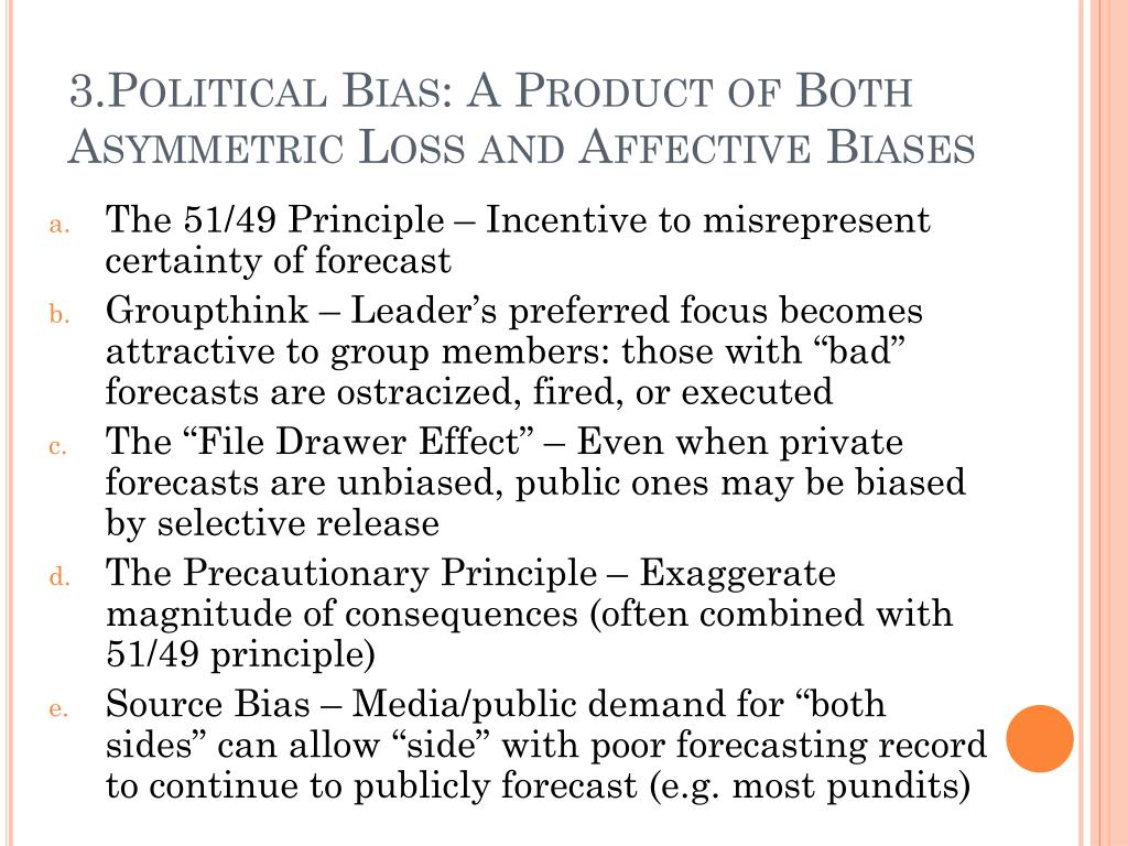 3.Political Bias: A Product of Both Asymmetric Loss and Affective Biases
