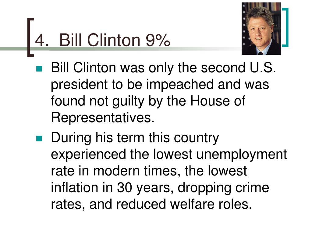 4.  Bill Clinton 9%