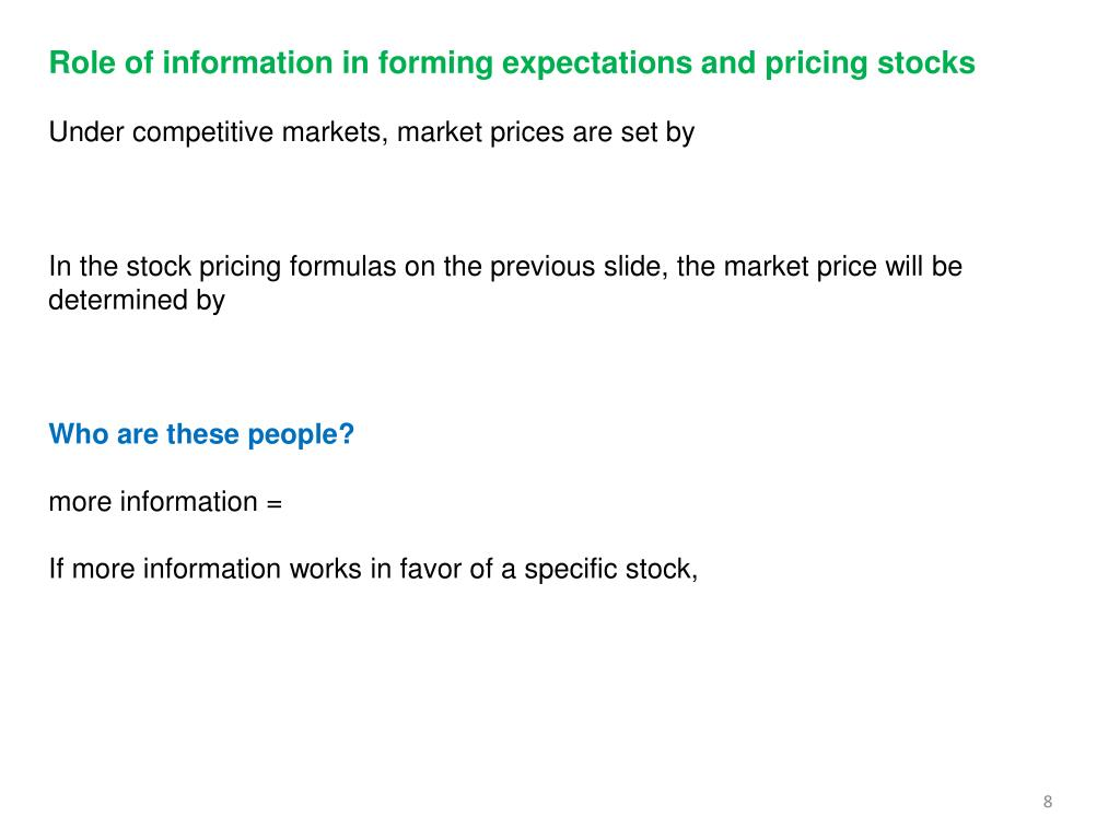 Role of information in forming expectations and pricing stocks
