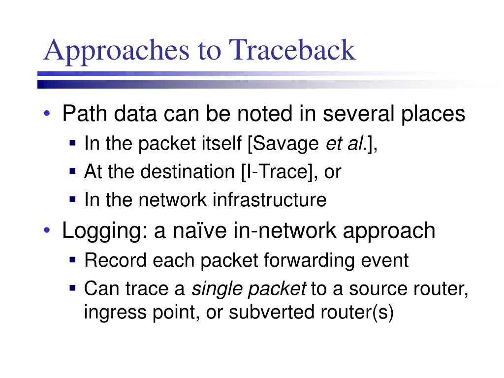 Approaches to Traceback