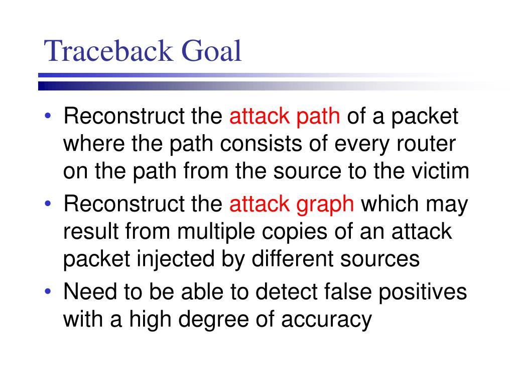 Traceback Goal