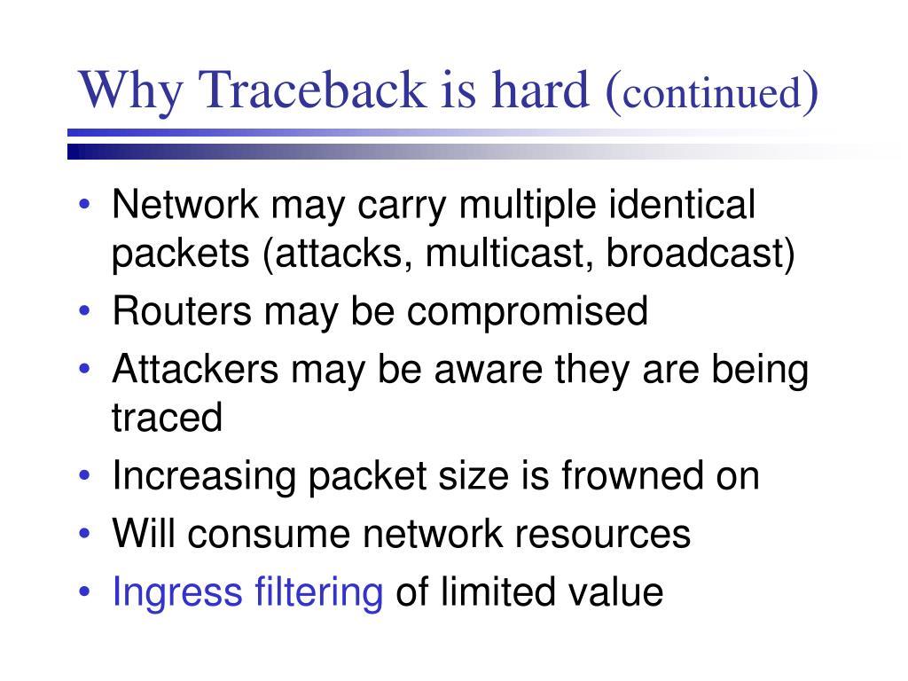 Why Traceback is hard (