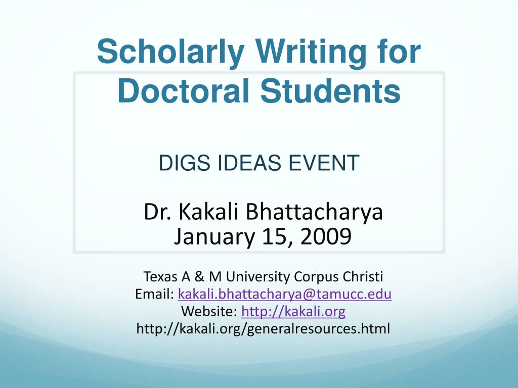 Scholarly Writing for Doctoral Students