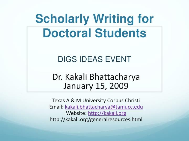 Scholarly writing for doctoral students digs ideas event