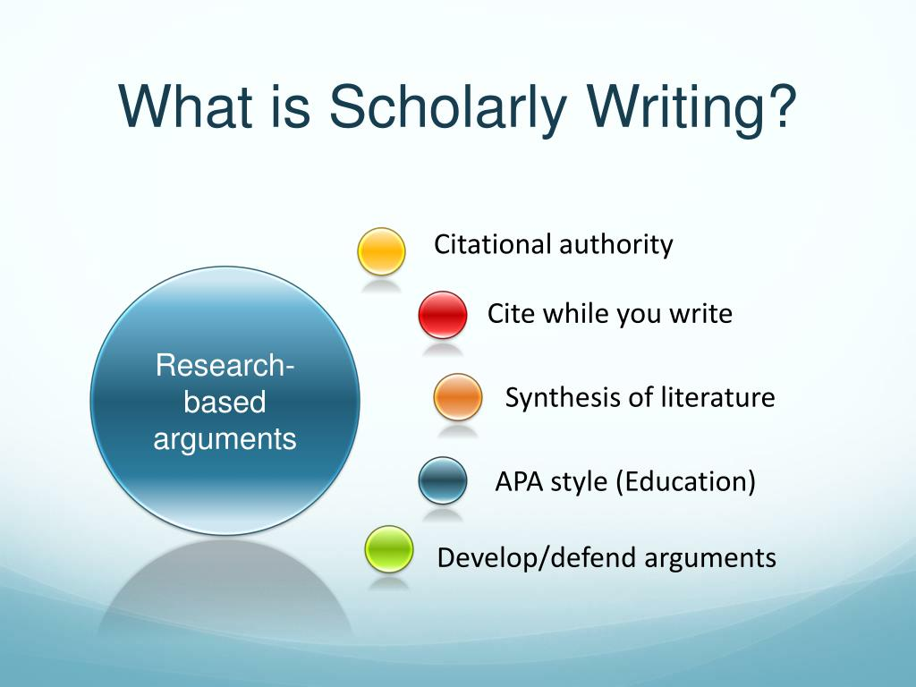 What is Scholarly Writing?