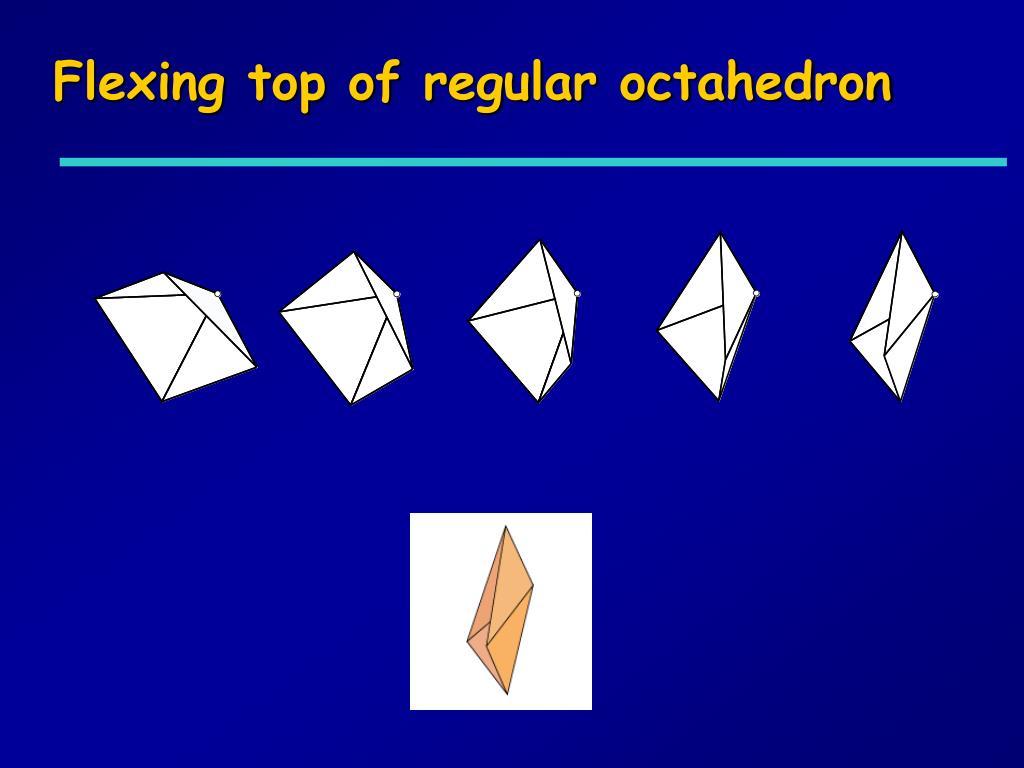 Flexing top of regular octahedron