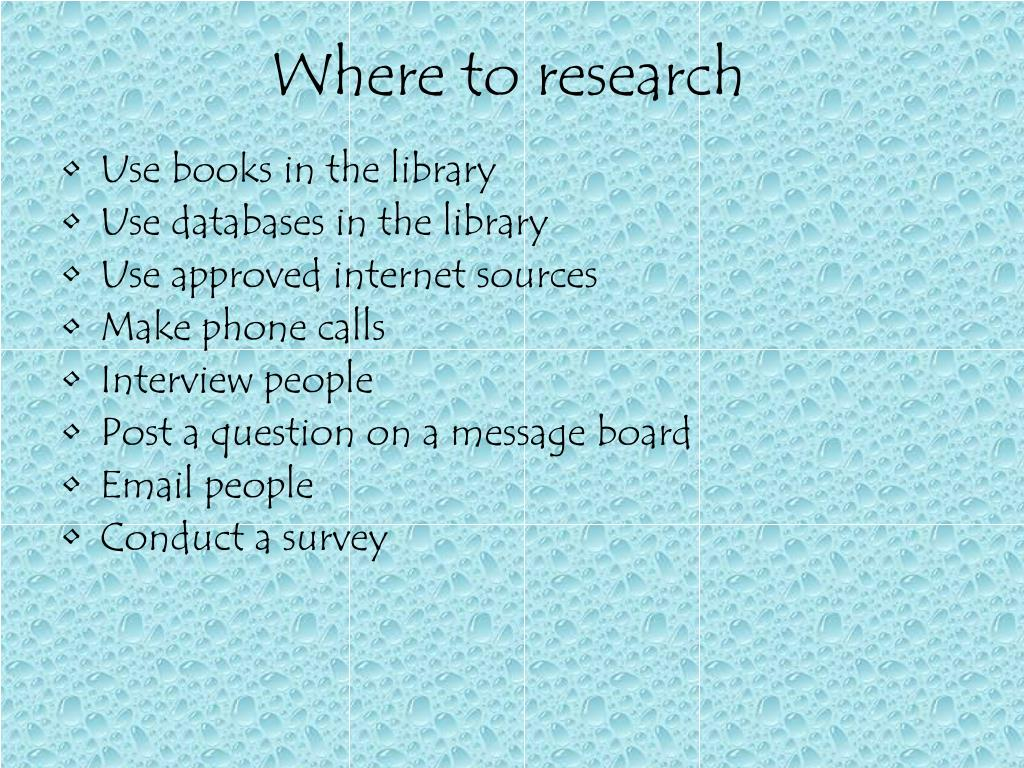 Where to research