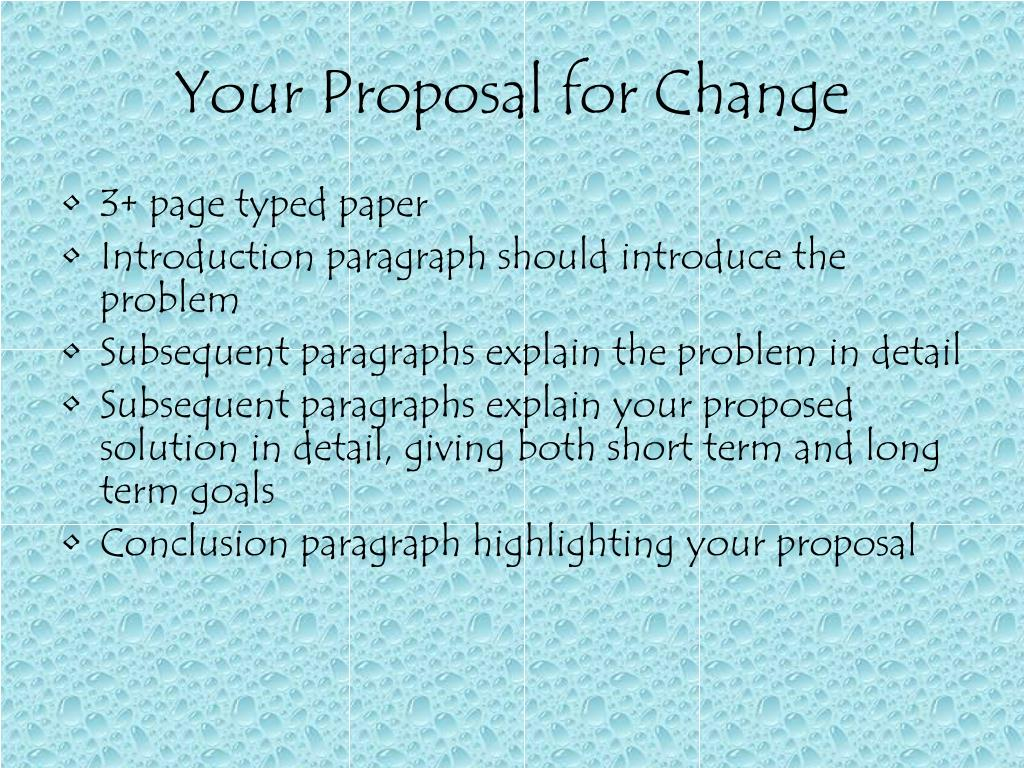 Your Proposal for Change