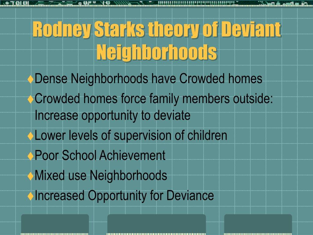 Rodney Starks theory of Deviant Neighborhoods