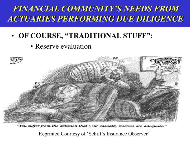 Financial community s needs from actuaries performing due diligence