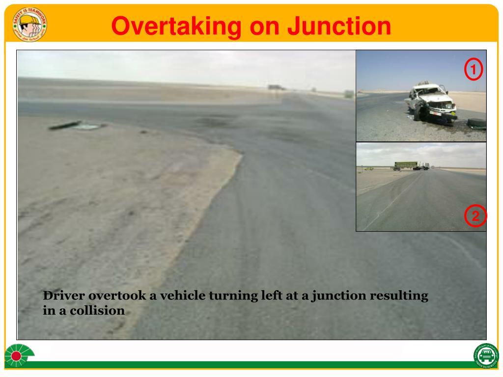Overtaking on Junction