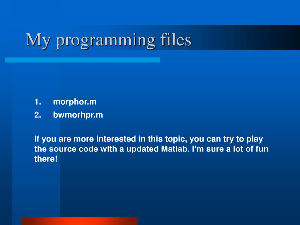 My programming files