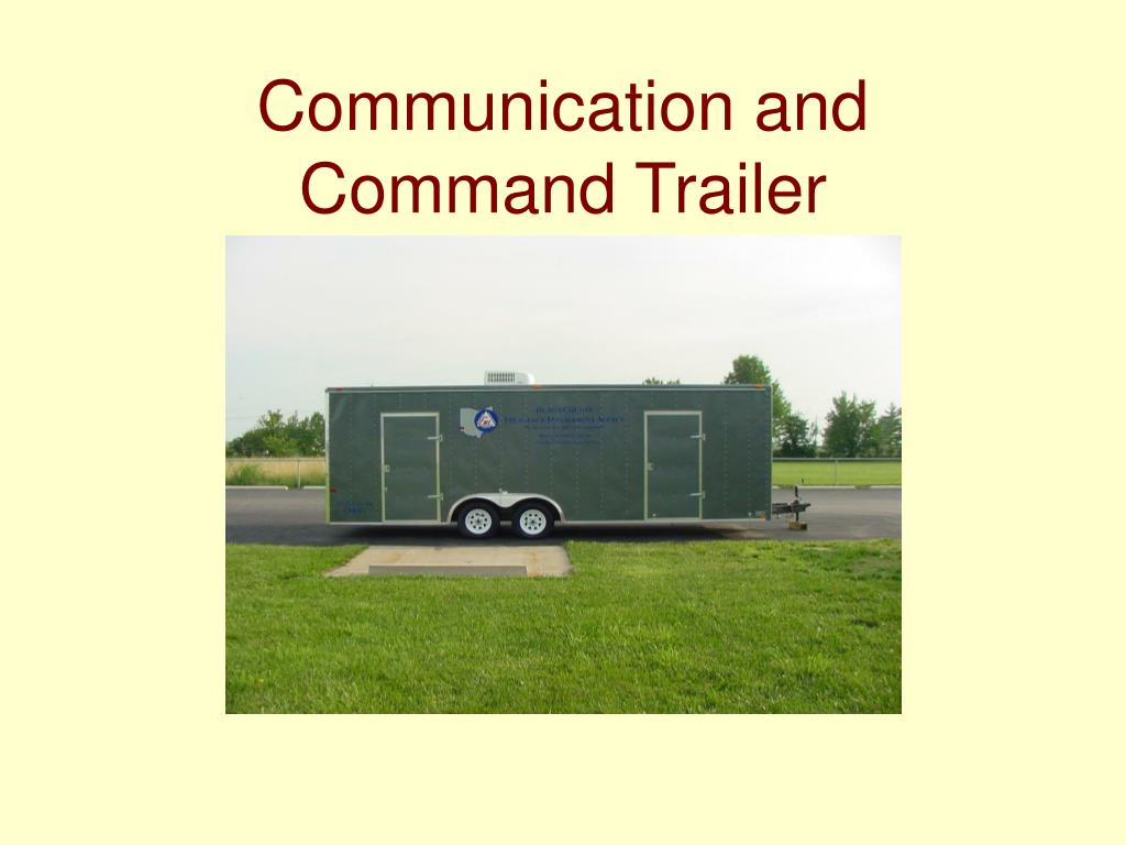 Communication and Command Trailer