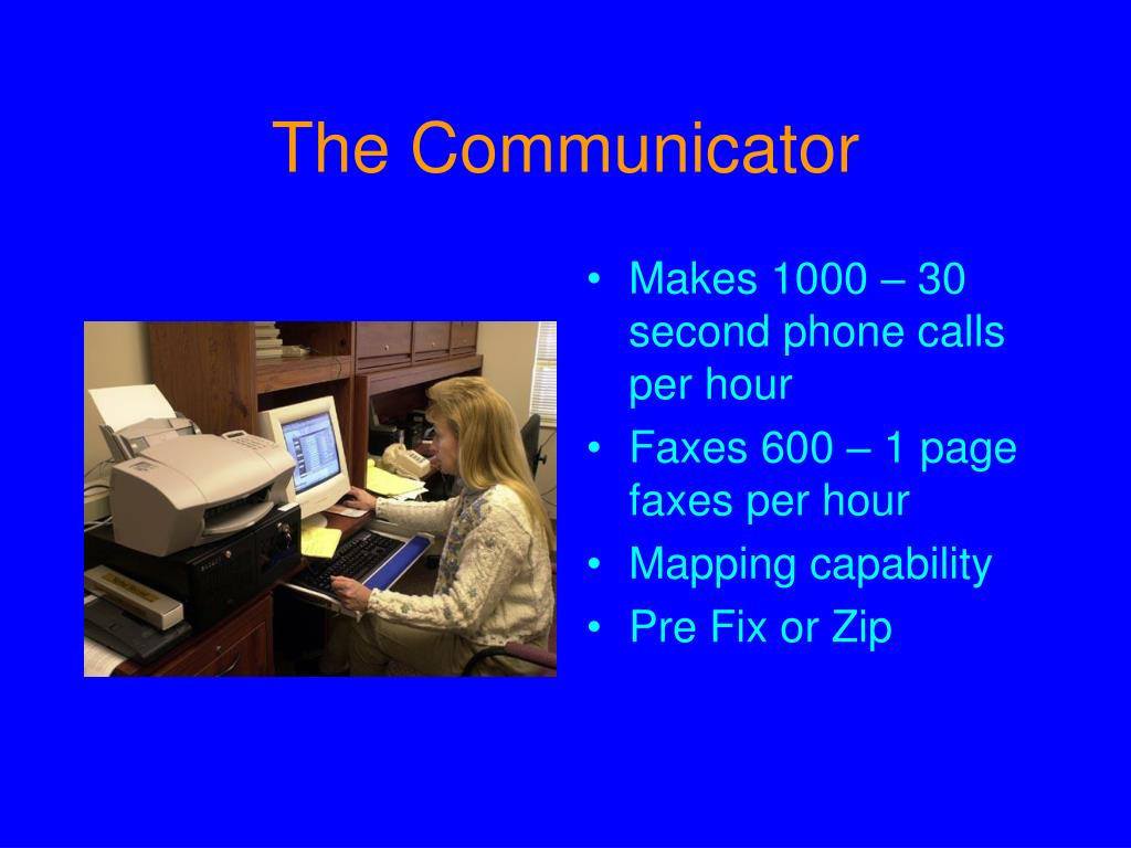 The Communicator