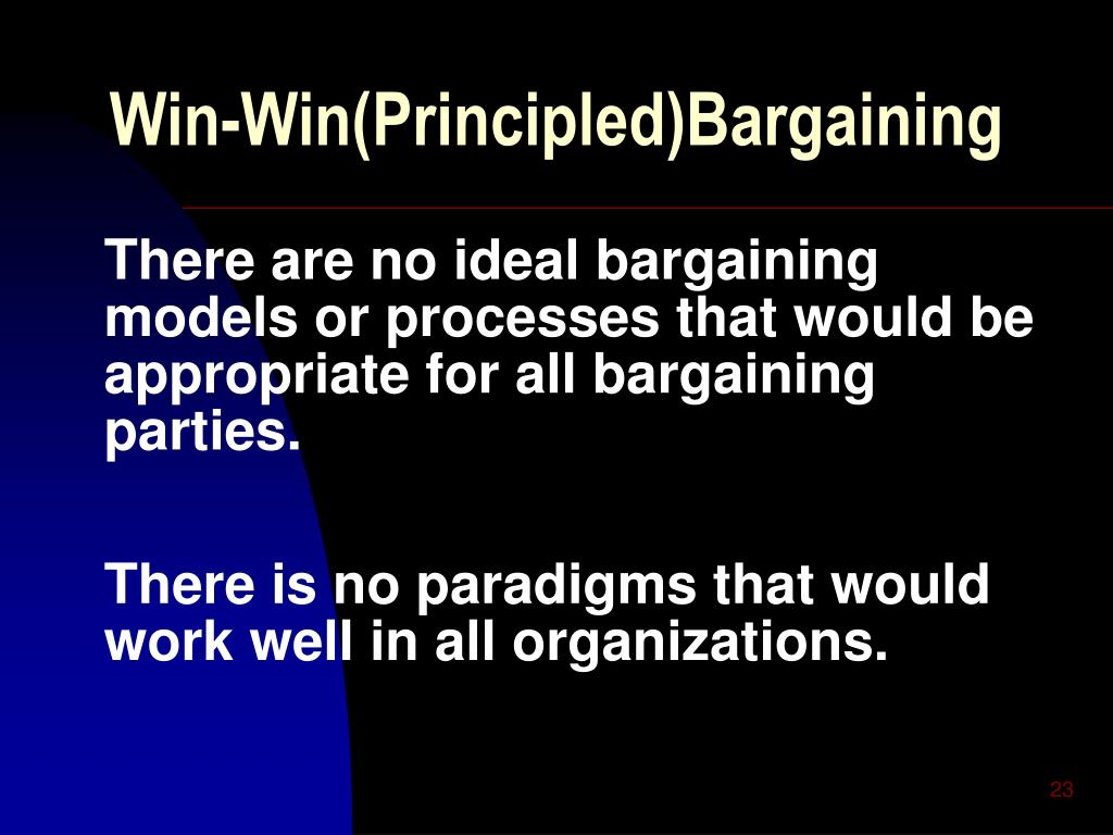 Win-Win(Principled)Bargaining