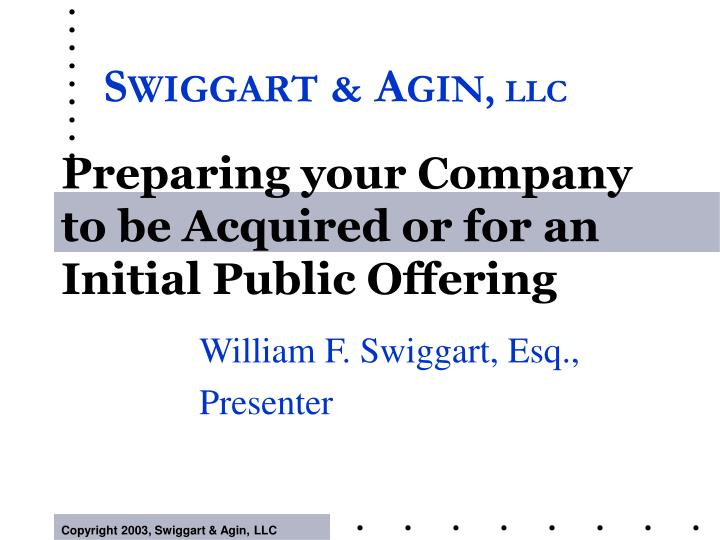Preparing your company to be acquired or for an initial public offering